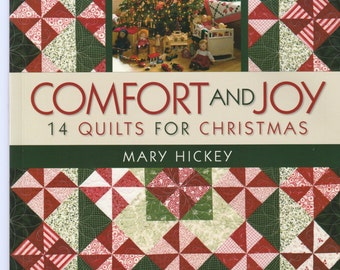 Comfort & Joy - by Mary Hickey - 14 Quilts for Christmas
