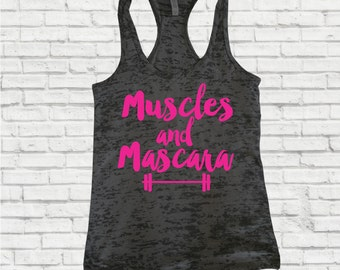 Muscles and Mascara, Inspirational Fitness Top, Work Out, Women's Work Out Tank