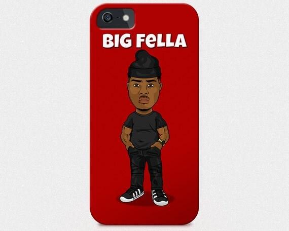 Big Fella iPhone 6 6s case, iPhone 6 6s Plus case,  Samsung s5 case, Samsung s6 case, iPhone 5 5s 5c
