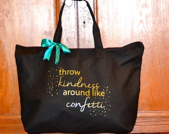 Throw kindness around like confetti canvas tote with zip closure and interior zippered pocket
