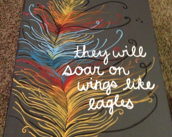 They Will Soar On Wings Like Eagles feather canvas painting