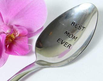 Best Mom Ever Spoon, Personalized Spoon for Mothers, Love You Mom Spoon, Mother's Day Spoon, Mother's Day Gift