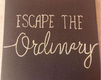 Escape the Ordinary Canvas