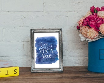 Love is Spoken Here - Printable