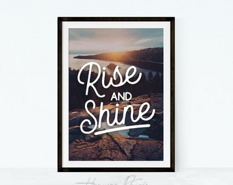 Rise and Shine Wall Art - Inspirational Quote, Motivational Home Decor, Typography Print, Photography, Instant Download, Morning