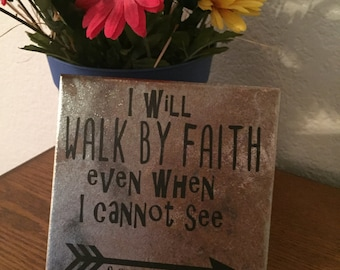 Walk by Faith Tile