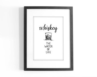 "Quote ""Whiskey, The Water of Life."" Printable Black and White Art. Hand Lettering Inspirational Quote. Digital Download."