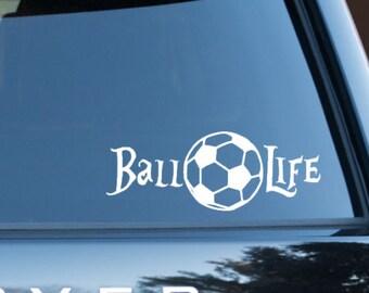 Soccer Ball decal, Ball Life decal, Ball Life Sicker, Soccer Mom, Soccer Player Gift, Soccer Window Decal, Perfect Soccer Gift, Soccer Ball
