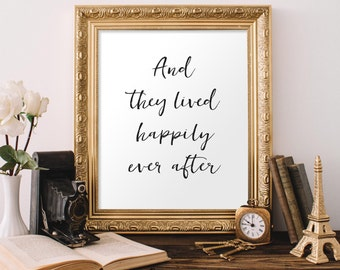 And They Lived Happily Ever After Printable, Happily Ever After Printable, Wedding Printable, Anniversary Print, Love Print, 8x10 Printable