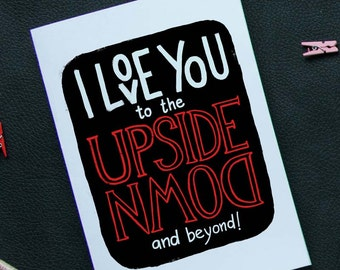 Stranger Things card, Printable love card with I love you to the upside down hand drawn lettering for Mothers day, Fathers day & Valentine's
