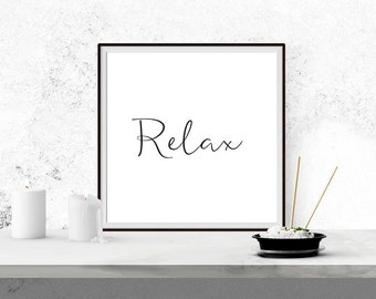 Relax Pillow Printable - Relax Poster - Relax Wall Art Print - Black and White Typography - Modern Decoration - Housewarming Gift - 16x20