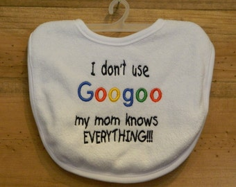 Embroidered Baby Bib - I don't use Googoo - Drool Bib - Teething Bib