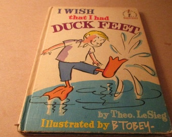 I wish that I had Duck Feet by Theo. LeSieg  Beginner's book