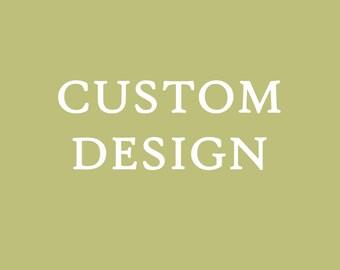 Custom Design - Original Art