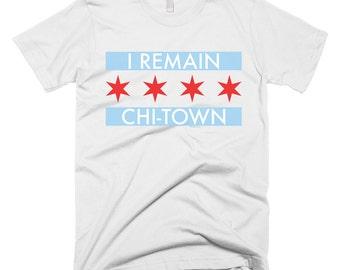 I Remain Chi-Town t-shirt