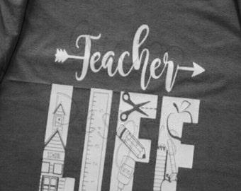 Teacher Life Shirt