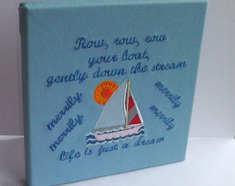Row, row, row your boat embroidered canvas