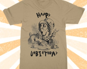 Happy Unbirthday - Alice in wonderland t-shirt - Mad Hatter shirt - Tea Party - Vintage - Through the Looking Glass - Disney - Adult Unisex