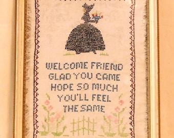 "1930's cross stitch sampler--""Welcome Friend"""