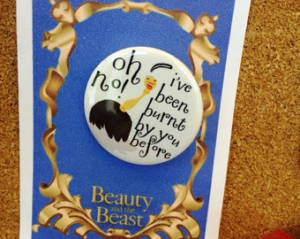 Beauty and The Beast Inspired Babette Pin, Pinback, Button, Musical Theatre Jewelry