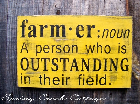 Signs Farmer Noun Hand-painted Wood Signs By
