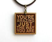 BRUNO MARS - Wood Lyric Necklace - You're Amazing Just The Way You Are - Custom Lyrics Available