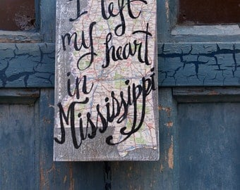 Mississippi Map Sign - fathers day - globe - heart - Ole' miss - travel