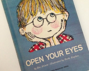 1964 Open Your Eyes by Roz Abisch - Illustrated by Boche Kaplan  - Parents Magazine Press -