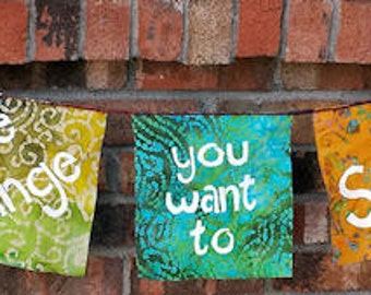 Boho Be the change garden prayer flag garland