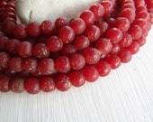 Round red  glass beads, rustic red lampwork beads, translucent gritty textured aged look  indonesian 8mm - 9mm (16 beads)  6bb27-13