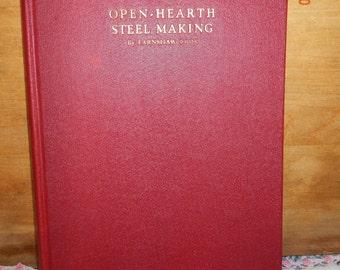Open Hearth Steel Making 1937