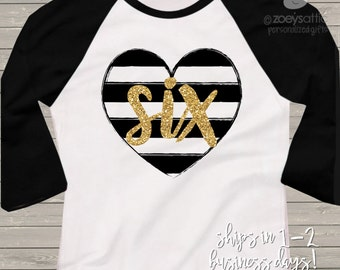 Sixth birthday gold glitter six black white striped heart 6th birthday raglan shirt - sparkly gold glitter birthday shirt