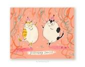 Birthday Dance - Funny Birthday Card - Birthday Cat Card - Cat Mom or Cat Dad Birthday- Cat Lover