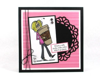 Funny cards, Coffee greeting card, cafe, mocha, latte, card for female, thinking of you card