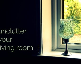 Unclutter your living room - one week of virtual decluttering