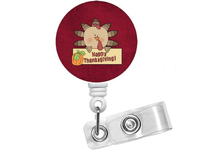 Ted the Turkey Badge Holder - ID Badge Reel - Thanksgiving Badge Reel - Nursing Badge - Teacher Badge Reel - Holiday Badge - Nurse ID