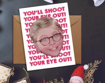 Christmas Story Ralphie Christmas Card - You'll Shoot Your Eye Out!