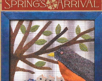 Wool Applique Pattern, Spring's Arrival, Robin's Nest, Spring Decor, Primitive Decor, Timeless Traditions, Norma Whaley, PATTERN ONLY