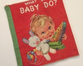 Vintage Cloth Baby Book - What Can Baby Do? 1970