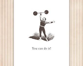 Funny Motivational Print, circus strongman, custom quote