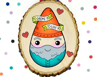 to gnome you is to love you / original sweet garden gnome pun painting on wood