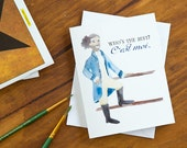 Hamilton Greeting Card - Lafayette - Who's the Best? C'est Moi - Birthday Card - Funny Card - Friend Card - Congratulations Card
