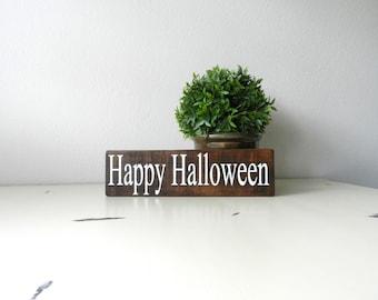 Happy Halloween Wood Sign - Wood Halloween Sign - Halloween Decor - Halloween Decorations - Fall Wood Sign - Halloween Shelf Sitter Sign