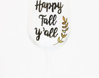 Fall Wine Glasses, Happy Fall Yall, Painted Wine Glasses, Hand Painted Wine Glasses, Wine Glasses With Sayings, Fall Decor