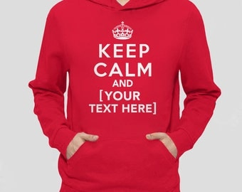 Custom Clothing | Custom Keep Calm Shirt | Keep Calm Hoodie | Custom Gift | Custom Sweatshirt, Personalized Gift for Him with Custom Text
