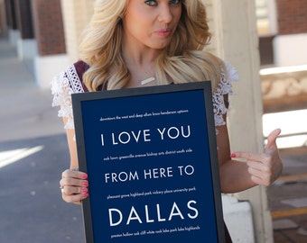 Dallas Texas Sign, Texas Poster, Moving Gift, Home Decor, Travel Poster, I Love You From Here To DALLAS, Shown in Navy Blue