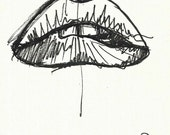 Yikes, Original Pen and Ink sketch, lips, unframed