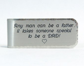 Father of the Bride Gift / Father of the Groom Gift / Father's Day Gift ~ Any man can be a father, it takes someone special to be a DAD!