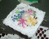 Handmade Floral Brooch - Fabric Art - Mother's Day Gift - Birthday Gift - Floral - Hope - Inspirational - OOAK - ArtFromTheCabin