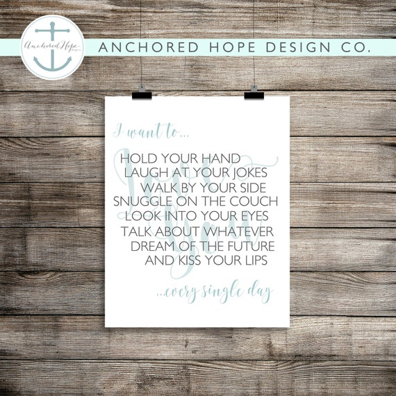 I want to... Love quote - Master Bedroom - Wedding - Print - Artwork - Anniversary - Marriage - PIY
